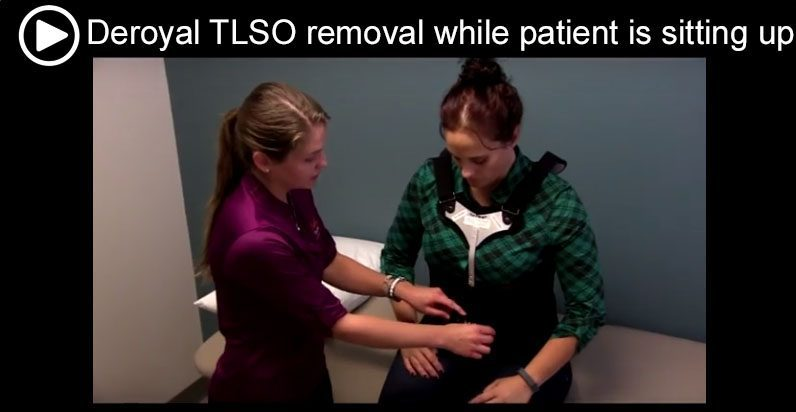 Deroyal TLSO removal while patient is sitting up v2